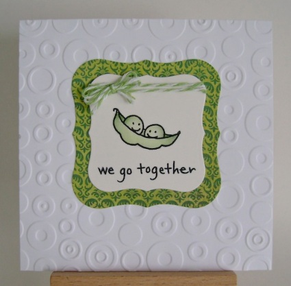 two peas in a pod with the sentiment we go together on a green print paper frame