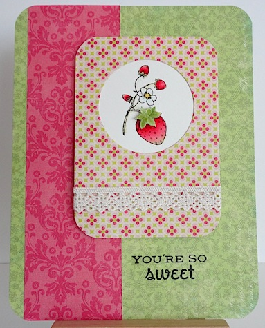 card with flourishes strawberry and you're so sweet sentiment