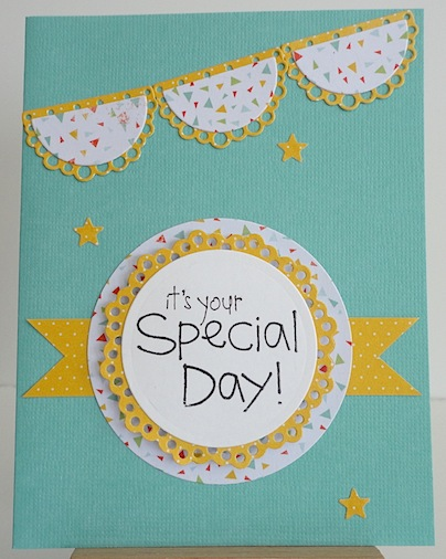 blue card with it's your special day sentiment on a circle and a banner at the top