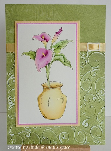 COPYRIGHT LINDA @ SNAIL'S SPACE AND DESCRIBED HERE SOLELY FOR PEOPLE WITH DISABILITIES; card with green background, debossed on the bottom portion with a focal point of pink calla lilies in a gold vase
